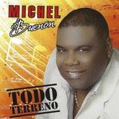 Todo Terreno von Michel El Buenon