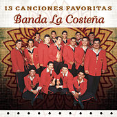 15 Canciones Favoritas by Banda La Costena