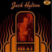 Turn on the Heat by Jack Hylton