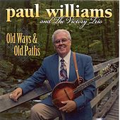 Old Ways & Old Paths by Paul Williams (Bluegrass)