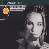 Jazz Moods: Tranquility by Various Artists