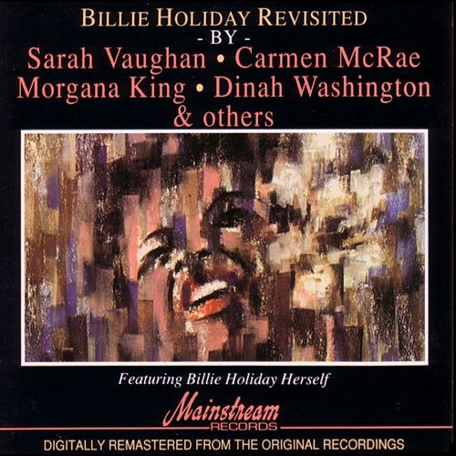 Billie Holiday Revisted by (Various Artsts) by Various Artists