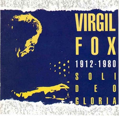 Soli Deo Gloria by Virgil Fox