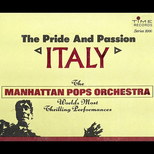 Italy - The Pride and Passion by Richard Hayman