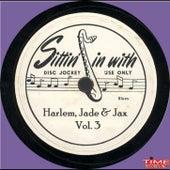 Harlem Jade & Jax Vol. 3 de Various Artists