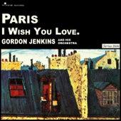 Paris - I Wish You Well by Gordon Jenkins