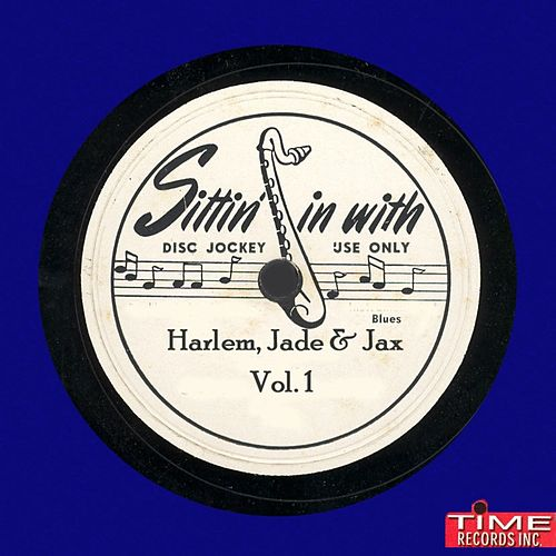 Harlem Jade & Jax, Vol. 1 by Various Artists