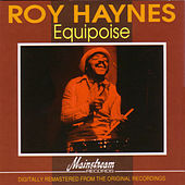 Equipoise by Roy Haynes