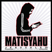 Jerusalem (Out Of Darkness Comes Light) de Matisyahu