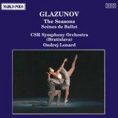 GLAZUNOV: The Seasons / Scenes de Ballet by Slovak Radio Symphony Orchestra