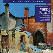 Opera Explained: Verdi - Falstaff (Smillie) by David Timson