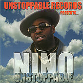 Unstoppable by Nino