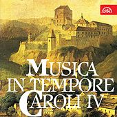Musica in Bohemia in Tempore Caroli IV by Various Artists