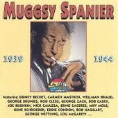 1939-1944 by Muggsy Spanier