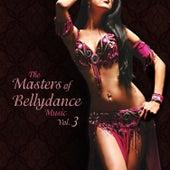 The Masters of Bellydance Music, Vol. 3 de Various Artists