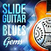 Slide Guitar Blues Gems by Various Artists