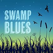 Swamp Blues by Various Artists