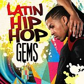 Latin Hip-Hop: Gems de Various Artists