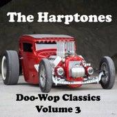 Doo-Wop Classics - Volume 3 by The Harptones