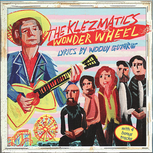 Wonder Wheel by The Klezmatics