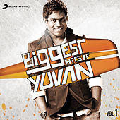 Biggest Hits of Yuvan, Vol. 1 de Yuvan Shankar Raja