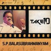Take 10: S.P. Balasubrahmanyam by Various Artists