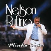 Minha Vida de Nelson Rufino