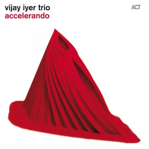 Accelerando (Bonus Track Version) by Vijay Iyer