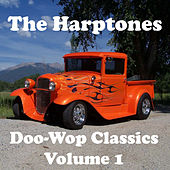 Doo-Wop Classics - Volume 1 by The Harptones