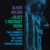 The Blues and the Abstract Truth (with Eric Dolphy) [Bonus Track Version] by Oliver Nelson