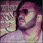 Who Am I? by Garrett Body