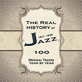 The Real History of Jazz from 1917 to 1936 by Various Artists