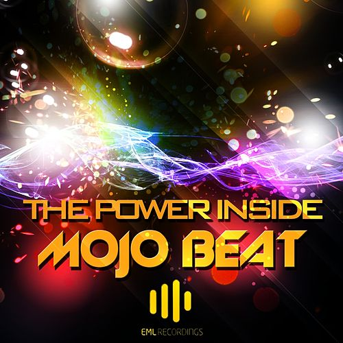 The Power Inside by Mojo Beat