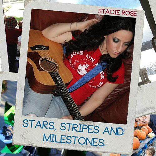 Stars, Stripes and Milestones by Stacie Rose
