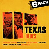 6-Pack: Texas Blues by Various Artists
