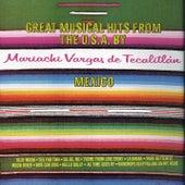 Great Musical Hits From The U.S.A. By México de Mariachi Vargas de Tecalitlan