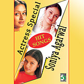 Actress Special - Soniya Agarwal by Various Artists