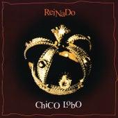 Reinado by Chico Lobo