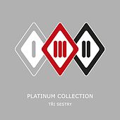 Platinum Collection by Tri Sestry