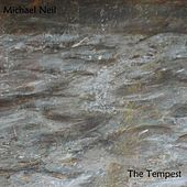 The Tempest (Original Incidental Music) by Michael Neil