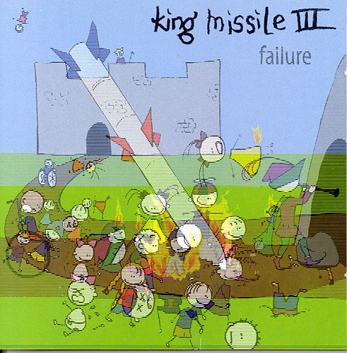 Failure by King Missile