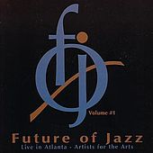 The Future Of Jazz Volume #1 von Various Artists