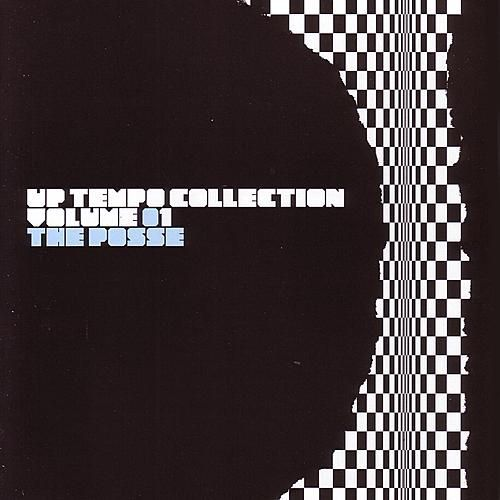 The Posse: Up Tempo Collection Volume 1 by Various Artists