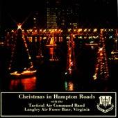 Christmas in Hampton Roads von US Air Force Tactical Air Command Band
