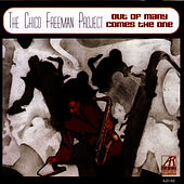 Out Of Many Comes The One by Chico Freeman