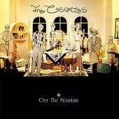 O'er The Mountain (plus bonus tracks) by The Cassettes