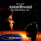 Antardhwani - The Song Within, Vol. I de Pandit Shivkumar Sharma