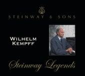 Wilhelm Kempff: Steinway Legends by Wilhelm Kempff