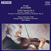 JOACHIM: Violin Concerto No. 3 / Overtures, Opp. 4 and 13 di Various Artists