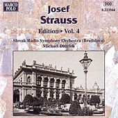 STRAUSS, Josef: Edition - Vol.  4 by Slovak Radio Symphony Orchestra